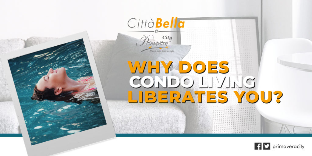 Why is Condominium Lifestyle Liberates You?